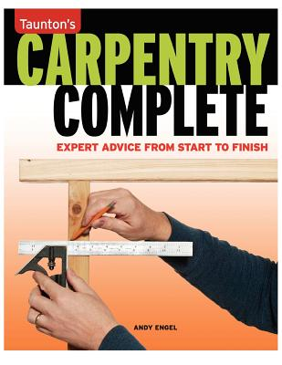 Carpentry Complete By Engel, Andy