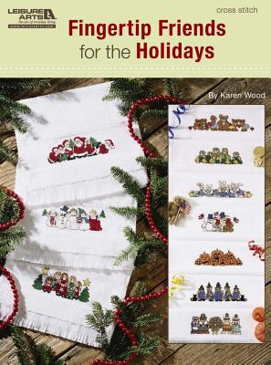 Fingertip Friends for the Holidays By Wood, Karen